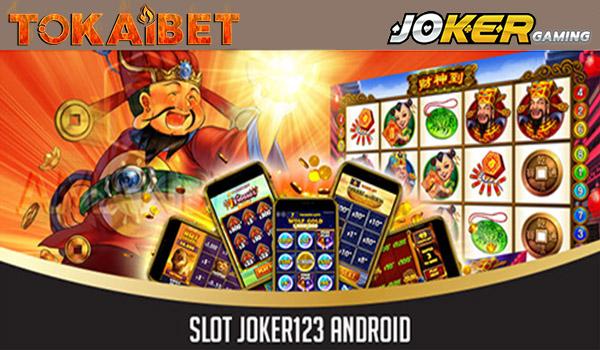 Daftar Slot Online Lewat Aplikasi Joker123 Android